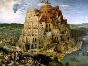 "The Tower of Babel by Pieter Brueghel the Elder. ""Come, let us go down and confuse their language so they will not understand each other."" (Genesis 11:7)"